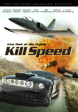 Kill Speed - From Bass Entertainment Pictures